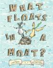 What Floats in a Moat? Cover Image