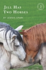Jill Has Two Horses Cover Image