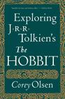 Exploring J.R.R. Tolkien's the Hobbit Cover Image