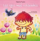 Los Ojos Mal Colocados Cover Image