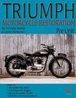 Triumph Motorcycle Restoration: Pre-Unit Cover Image