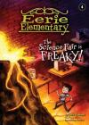 The Science Fair Is Freaky!: #4 (Eerie Elementary) Cover Image