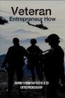 Veteran Entrepreneur How: Journey From Battlefield To Entrepreneurship: Sandboxx Desktop Cover Image