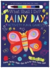 Rainy Day Activity Fun & Games: Drawing, Searching, Numbers, More! Dot to Dot, Mazes, Puzzles Galore! Cover Image