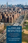 The Dream Revisited: Contemporary Debates about Housing, Segregation, and Opportunity Cover Image