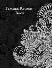Teacher Record Book: Attendance Book for Teachers Cover Image