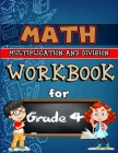 Math Workbook for Grade 4 - Multiplication and Division: Grade 4 Activity Book, 4th Math Workbook, Multiplication and Division Workbooks, 4th Grade Ma Cover Image