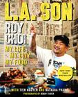 L.A. Son: My Life, My City, My Food Cover Image