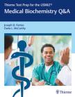 Thieme Test Prep for the Usmle(r) Medical Biochemistry Q&A Cover Image