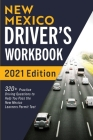 New Mexico Driver's Workbook: 320+ Practice Driving Questions to Help You Pass the New Mexico Learner's Permit Test Cover Image