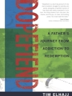 Dopefiend: A Father's Journey from Addiction to Redemption Cover Image