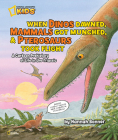 When Dinos Dawned, Mammals Got Munched, and Pterosaurs Took Flight: A Cartoon PreHistory of Life in the Triassic Cover Image