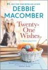Twenty-One Wishes (Blossom Street Novel) Cover Image