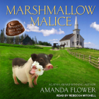 Marshmallow Malice (Amish Candy Shop Mystery #5) Cover Image