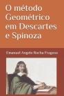 O método Geométrico em Descartes e Spinoza Cover Image