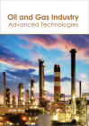 Oil and Gas Industry: Advanced Technologies Cover Image