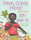 Yaya, Come Here!: A Day In The Life Of A Boy in West Africa: In English and Amharic Cover Image