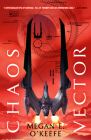 Chaos Vector (The Protectorate #2) Cover Image