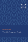 The Defense of Berlin Cover Image