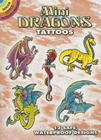 Mini Dragons Tattoos [With Tattoos] (Dover Little Activity Books) Cover Image
