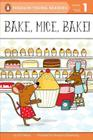 Bake, Mice, Bake! (Penguin Young Readers, Level 1) Cover Image