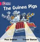The Guinea Pigs (Collins Big Cat) Cover Image