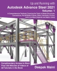 Up and Running with Autodesk Advance Steel 2021: Volume 1 Cover Image