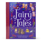 Fairy Tales: A Beautiful Collection of Favorite Fairy Tales Cover Image
