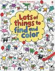 Lots of Things to Find and Color Cover Image
