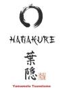 Hagakure: Oculto tras las hojas (edición ilustrada con anexos) Cover Image