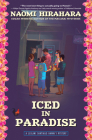 Iced in Paradise: A Leilani Santiago Hawai'i Mystery Cover Image