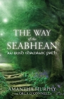The Way of the Seabhean: An Irish Shamanic Path Cover Image