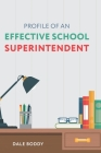 Profile of an Effective School Superintendent Cover Image