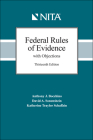 Federal Rules of Evidence with Objections: As Amended to December 1, 2017 Cover Image