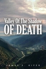 Valley of the Shadow of Death Cover Image
