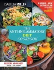 The Anti-Inflammatory Diet Cookbook: The Complete And Ultimate Allergy-Free Recipes Cookbook; A Brand - New Eating Plan For Women To Fight Inflammatio Cover Image