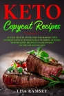 Keto Copycat Recipes: An Easy Step-by-Step Guide for Making Your Favorite Tasty Keto Restaurant's Dishes at Home, With Healthy Recipes to Lo Cover Image