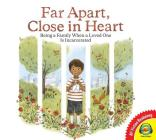 Far Apart, Close in Heart Cover Image