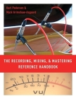 The Recording, Mixing, and Mastering Reference Handbook Cover Image