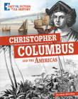 Christopher Columbus and the Americas: Separating Fact from Fiction Cover Image