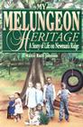 My Melungeon Heritage: A Story of Life on Newman's Ridge Cover Image