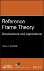 Reference Frame Theory: Development and Applications Cover Image