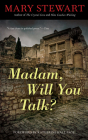 Madam, Will You Talk? (Rediscovered Classics) Cover Image