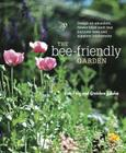 The Bee-Friendly Garden: Design an Abundant, Flower-Filled Yard That Nurtures Bees and Supports Biodiversity Cover Image