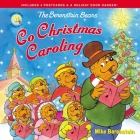 The Berenstain Bears Go Christmas Caroling Cover Image