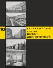 J.J.P. Oud: Dutch Architecture: Bauhausbücher 10 Cover Image
