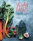Vegan Paleo: Protein-rich plant-based recipes for well-being and vitality Cover Image