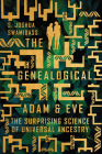 The Genealogical Adam and Eve: The Surprising Science of Universal Ancestry Cover Image
