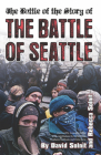 The Battle of the Story of the Battle of Seattle Cover Image