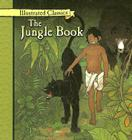 The Jungle Book (Illustrated Classics) Cover Image